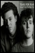 Tears For Fears - Songs From The Big Chair (1985) Flac