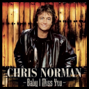 Chris Norman - Baby I Miss You (Remastered Compilation) (2021) [FLAC] [ENG] [rar]