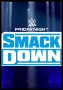 WWE Friday Night SmackDown 2021 (2021) [08.13] [720p] [HDT] [x264-NWCHD] [ENG] [mp4]