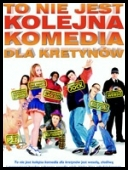 To nie jest kolejna komedia dla kretynów - Not Another Teen Movie *2001* [DVDRip] [RMVB] [Lektor PL]