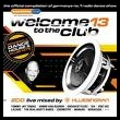 VA - Welcome to the Club 13[2CD][2008][mp3@173]