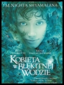 Kobieta w błękitnej wodzie - Lady in the Water *2006* [1080p.BluRay.x264-CiNEFiLE]eng