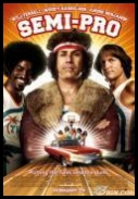 Semi-Pro *2008* [UNRATED.720p.BluRay.x264-METiS]eng