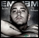 March 24 	  	Eminem - Before The Relapse (2009) (Pre-Album Tape) (Exclusive BonusTrack)mp3*192 kbps
