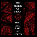 The Sisters of Mercy First and Last and Always(1985)[mp3@192]