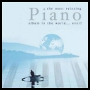 VA - The most relaxing Piano album in the world...Ever! (2009) [mp3@320kbps]