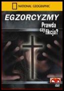 National Geographic - Prawda czy Fikcja? - Egzorcyzmy - Is It Real? *2005* [DVDRip.XviD.4P2P-FnX] Lektor PL