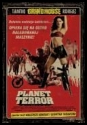 [RS]  Grindhouse: Planet Terror *2007* [DVDRip.XviD] [Lektor PL]