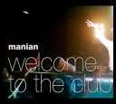 Manian - Welcome To The Club (2008) [.XviD.] [avi]
