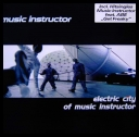 Music Instructor - Electric City Of Music Instructor (1998) [mp3@256kbps] [kucharek1975]