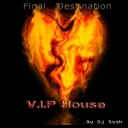 VA - Final Destination - V.I.P House (2009) [mp3@320kbps]