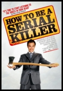 How To Be A Serial Killer *2008* [LiMiTED.DVDRip.XviD-DiVERSE][ENG][1 LINK][AgusiQ]