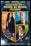 Assassination of a High School President _2008_ [DVDRip.XviD] [Napisy PL]
