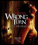 Droga Bez Powrotu 3 - Wrong Turn 3: Left For Dead *2009* [STV.DVDRip.XViD-G0M0Ri45] [Lektor PL][Matesz215]
