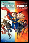 Justice League: Crisis On Two Earths *2010* [STV.DVDRIP.XviD] [ENG]