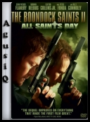 Święci z Bostonu II - Dzień Wszystkich Świętych - Boondock Saints 2: All Saints Day *2009* [DVDRip.XviD-ARROW][ENG][NAPISY PL][2 LINKI-Storage,x7][AgusiQ]