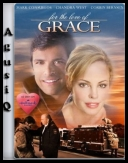 Miłość Grace - For the Love of Grace *2009* [DVDRip.XviD-VoMiT][ENG][3 SERVERY po 200 MB][AgusiQ] ♥