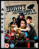 Bunny and the Bull *2009* [LIMITED.DVDRip.XviD-DMT][ENG][1 LINK][2 SERVERY][AgusiQ] ♥