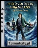 Percy Jackson i Bogowie Olimpijscy: Złodziej Pioruna - Percy Jackson & the Olympians: The Lightning Thief *2010* [REPACK.DVDRip.XviD-ARROW][ENG][2CD][2 LINKI][AgusiQ] ♥