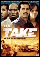 Po napadzie - The Take *2007* [DVDRip.XviD-BTGIGS] [Lektor PL] [roberto92r]