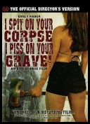I Spit on Your Corpse, I Piss on Your Grave *2001* [FS.DVDRip.XviD][ENG]