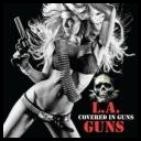 L.A. Guns - Covered In Guns (2010) [mp3@320kbps]schuldiner