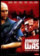 Johnny Skazaniec - Johnny Was *2005* [DVDRip.RMVB-Qbix] [Lektor PL]