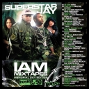 Superstar Jay - I Am Mixtapes 52 (Hosted By 50 Cent)  *2010* [mp3@165 kb/s] [TC] [bartek_m26]