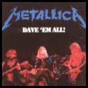 Metallica - Dave Em All [1983][mp3@128 kbps][catallano]