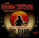 The Brian Setzer Orchestra - Dont Mess With A Big Band [2010][mp3@202kbps][catallano]