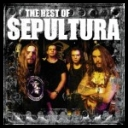 Sepultura - The Best Of Sepultura [2006] [mp3@192kbps]schuldiner